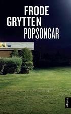 Frode Grytten er en kjent norsk novelleforfatter